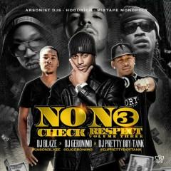 No Check, No Respect 3 (CD1)