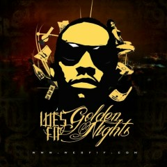 Golden Nights  - Wes Fif