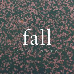 Fall (Mini Album) - Soulights