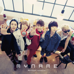 Message (Japanese Version B-Side) - MYNAME