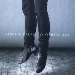 Vanishing Act - Early Winters