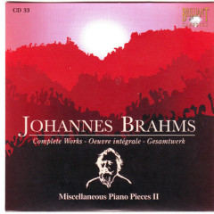 Johannes Brahms Edition: Complete Works (CD33)