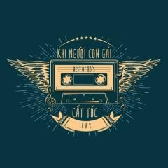 Khi Người Con Gái 80's Cắt Tóc (Single)