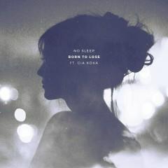 Born To Lose (Single)