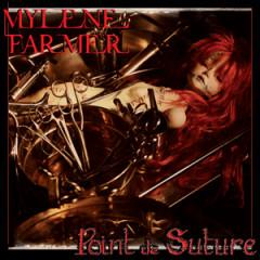 Point De Suture - Mylene Farmer