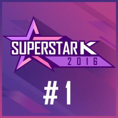 Super Star K 2016 #1 (Single)