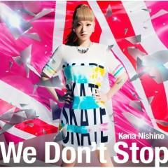 We Don't Stop - Nishino Kana