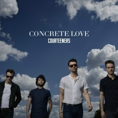 Concrete Love (CD1) - The Courteeners