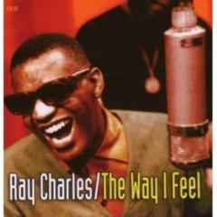 The Way I Feel -I Got A Woman (CD1) - Ray Charles