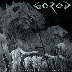 A Maze Of Recycled Creeds - Gorod