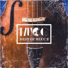 BEST OF MUCC II CD4 - MUCC