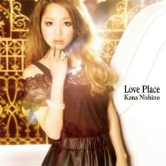 Love Place - Nishino Kana