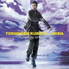 Toshinobu Kubota + Misia - Flying Easy Loving Crazy