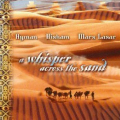 A Whisper Across The Sand  - Mars Lasar