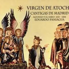 Virgen De Atocha - Cantigas De Madrid