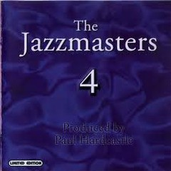 The Jazzmasters IV - Paul Hardcastle