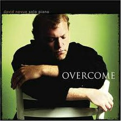 Overcome - David Nevue