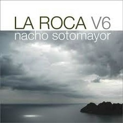 La Roca Vol. 6 - Nacho Sotomayor