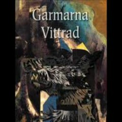 Vittrad (Withered) - Garmarna
