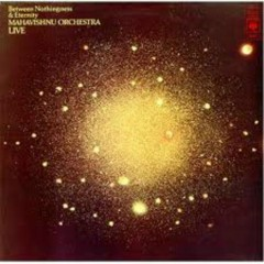 Between Nothingness And Eternity (Original Album Classics Box) - Mahavishnu Orchestra