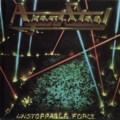 Unstoppable Force - Agent Steel