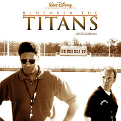 Remember The Titans OST - Pt.2