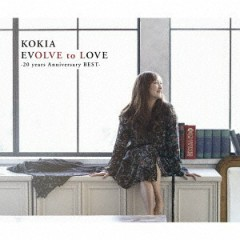 EVOLVE to LOVE -20 years Anniversary BEST- CD1 - KOKIA
