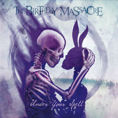 Under Your Spell - The Birthday Massacre