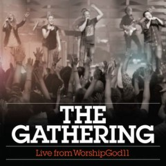 The Gathering - Live From Worship God