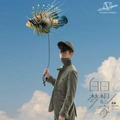 白日梦想家 II / Người Mộng Tưởng Ban Ngày II - Ngụy Thần