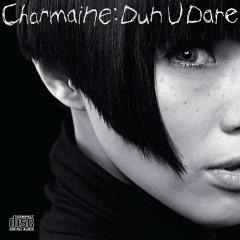 Dun U Dare - Phương Hạo Văn