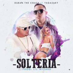 Solteria (Single) - Duran The Coach, Yagazaky