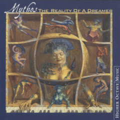 The Reality Of A Dreamer - Mythos