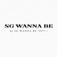 Vol.7 Part 1 - Sg wannabe
