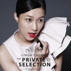 My Private Selection (CD2) - Chung Gia Hân