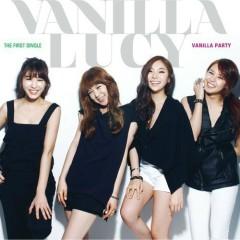 Vanilla Party  - Vanilla Lucy