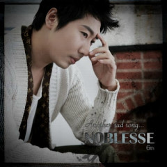 Another Sad Song… - Noblesse