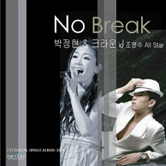 No Break - Lena Park,Crown J