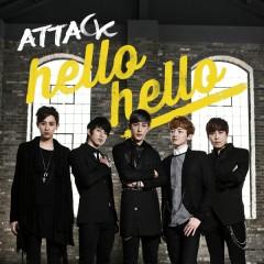Hello Hello - Attack