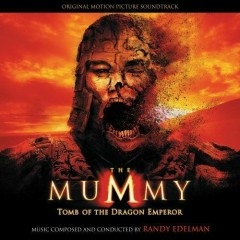 The Mummy: Tomb Of The Dragon Emperor OST (P.2)  - John Debney,Randy Edelman