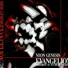 Zankoku na Tenshi no Thesis - FLY ME TO THE MOON (2003)  - Evangelion