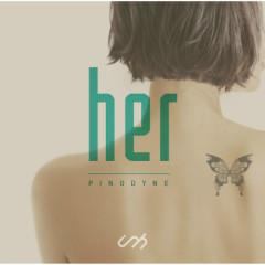 Her (Mini Album) - PINODYNE