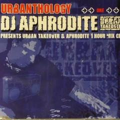 Urban Takeover & Aphrodite 1 Hour Mix (CD1)