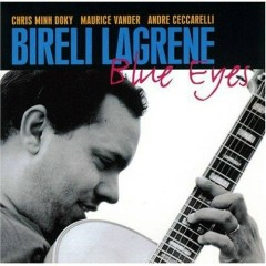 Blue Eyes - Bireli Lagrene
