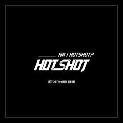 Am I Hotshot? - Hot Shot