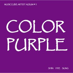 Color Purple - Shin Hye Sung