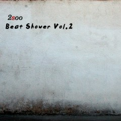 Beat Shower Vol.2 - 2Soo