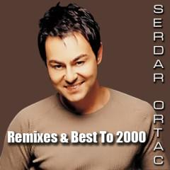 Remixes & Best To 2000