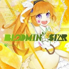 BLOOMIN'☆STAR & BREAKIN'★STAR CD1 - pichnopop