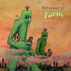 Farm (Remix) - Dinosaur Jr